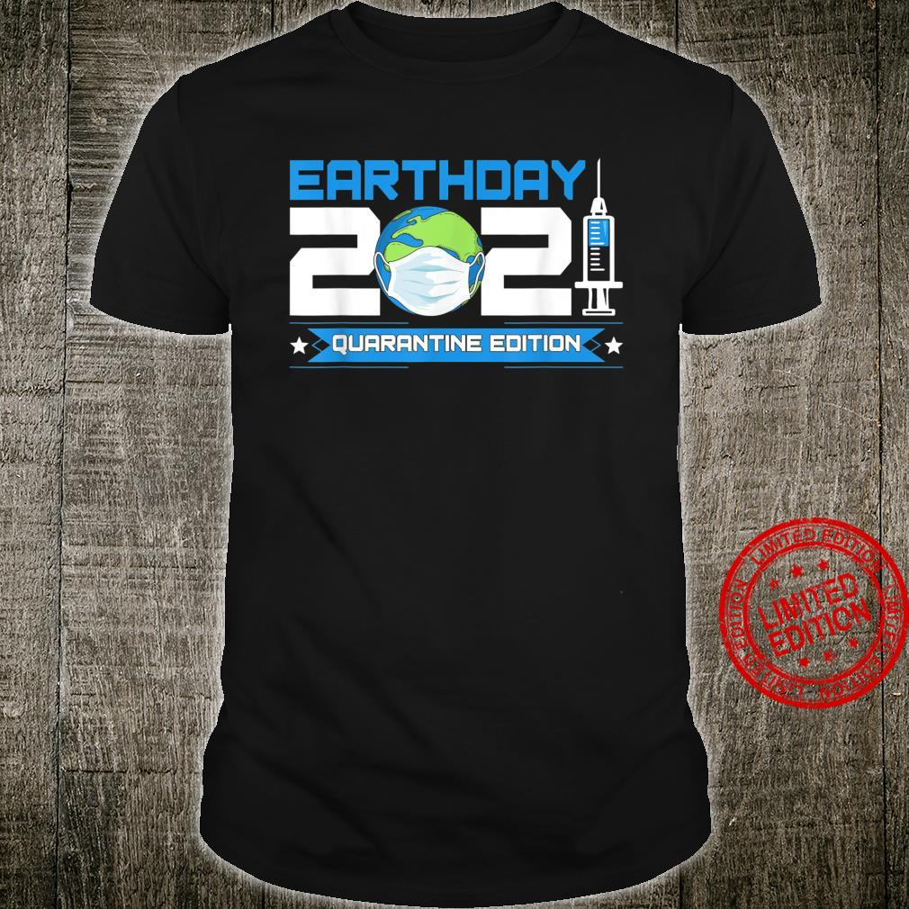 Earth Day 2021 Earth Day And Shirt