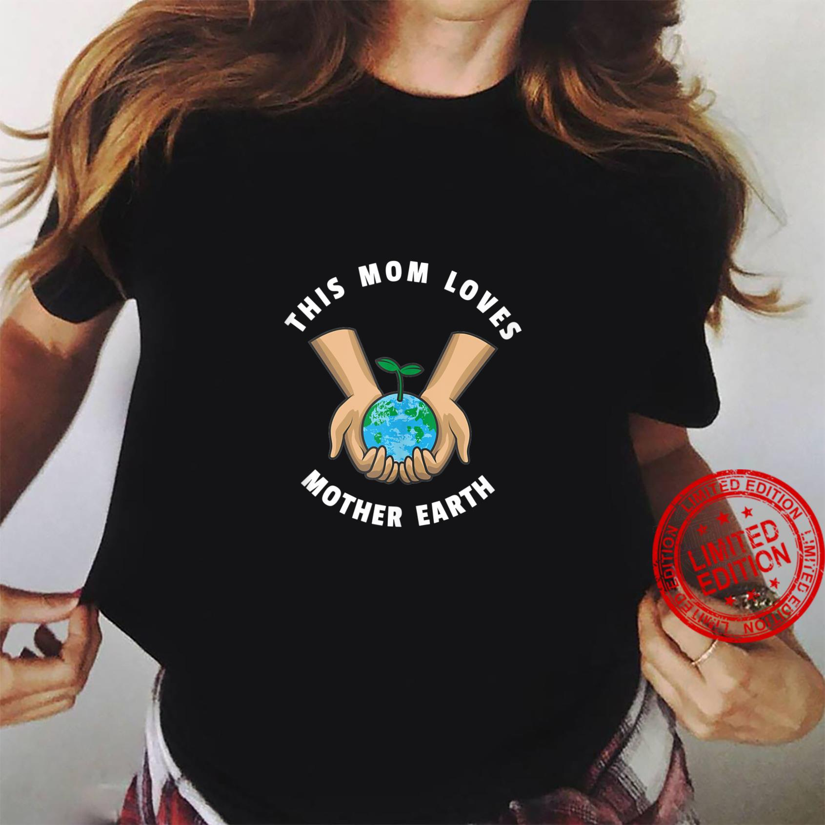 Womens Earth Day 2021 This Mom Loves Mother Earth Shirt ladies tee