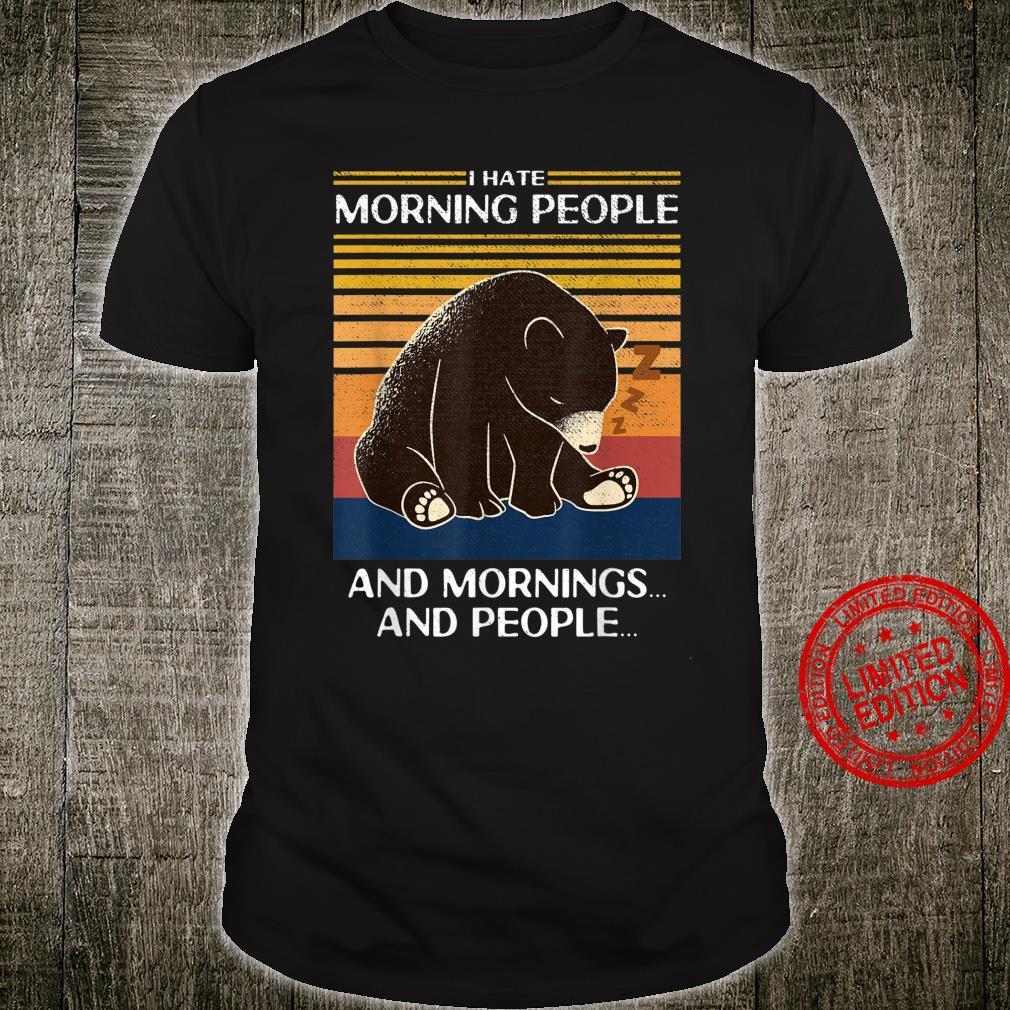 I Hate Morning People And Mornings And People Bear Vintage Shirt